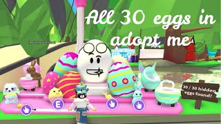 ALL 30 EGGS IN ROBLOX ADOPT ME (Adopt me egg hunt) | Its SugarCoffee