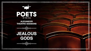 Poets of the Fall - Jealous Gods (Alexander Theatre Sessions / Episode 9)