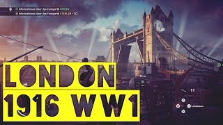 ► Assassin's Creed Syndicate | London 1916 | WW1 | Tower Bridge!