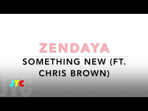 Zendaya Ft Chris Brown - Something New