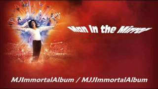 11 Man In the Mirror (Immortal Version) - Michael Jackson - Immortal