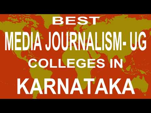 Best UG Media Journalism Colleges And Courses  In Karnataka