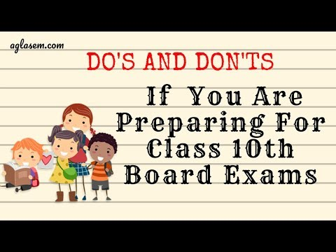 Do's and Dont's If You Are Preparing For Class 10th Board Exams