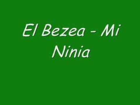 El Bezea -  Mi Ninia