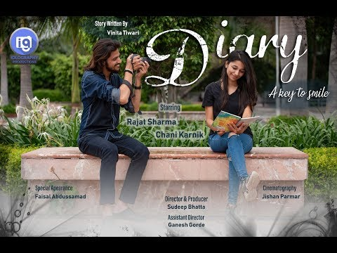 Diary | A Key to smile... | Idlography Productions