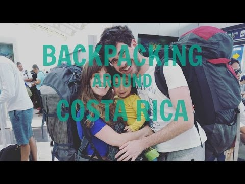 BACKPACKING AROUND COSTA RICA