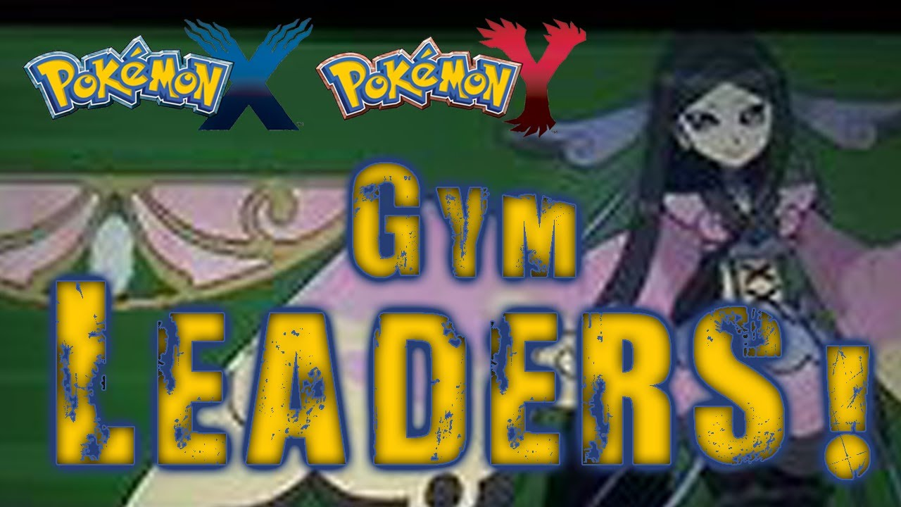 Pokemon X And Y Gym Leaders And Badges