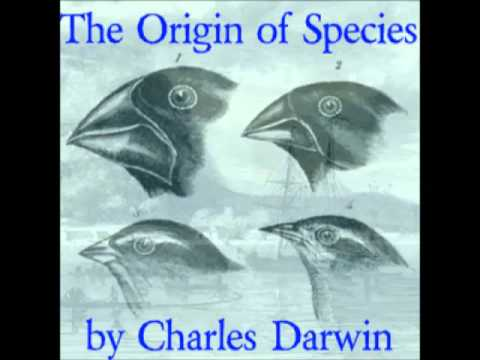 13 On the Origin of Species by Means of Natural Selection by Charles Darwin (AUDIOBOOK)