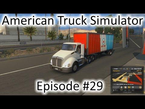 American Truck Simulator - Ep. 29 - Las Vegas to San Diego to Bakersfield