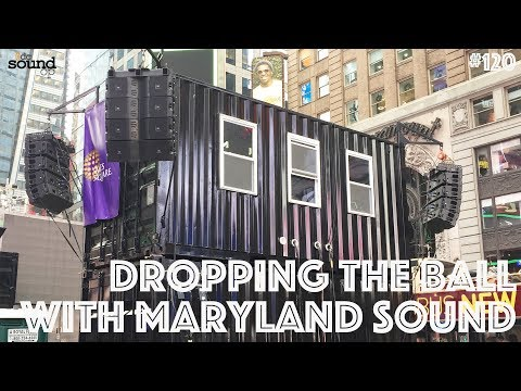 #120 - 2019 Times Square Audio System Walkthrough - NYE in NYC