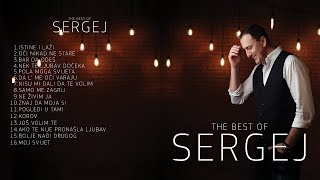 SERGEJ CETKOVIC // THE BEST OF SERGEJ 2018 (OFFICIAL AUDIO)