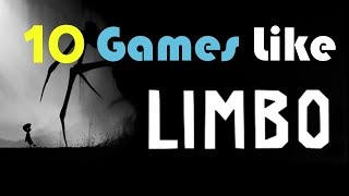 10 Games Like Limbo