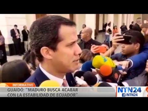 Guaidó culpa a Maduro de acabar con la estabilidad de Ecuador