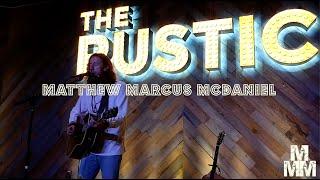 Matthew Marcus McDaniel I Save Me Tonight I 1.29.21 I The Rustic (Post Oak) I Houston, TX