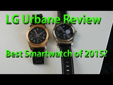 LG Urbane Review! - Best Smartwatch of 2015?