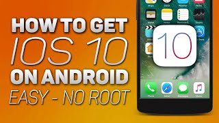 How To Make Android Look Like iOS 10 (2016 - No Root - Easy)