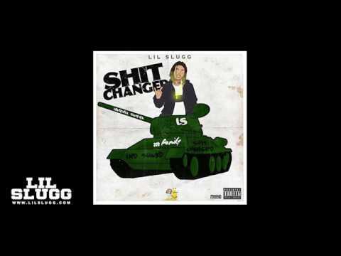 Lil Slugg - Shit Changed (Audio MP3)