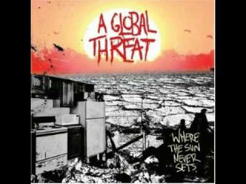 A Global Threat   Where The Sun Never Sets FULL ALBUM 2006