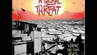 A Global Threat  - Where The Sun Never Sets [FULL ALBUM 2006] YouTube Videos