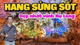 🔴Khám phá Hang Sửng Sốt lớn và đẹp nhất Vịnh Hạ Long   Di sản thiên nhiên thế giới   Xê Dịch TV