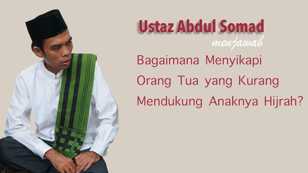 Ustaz Abdul Somad Bagaimana Menyikapi Ortu Yang Kurang Mendukung