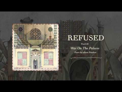 "Refused - ""War On The Palaces"" (Full Album Stream)"