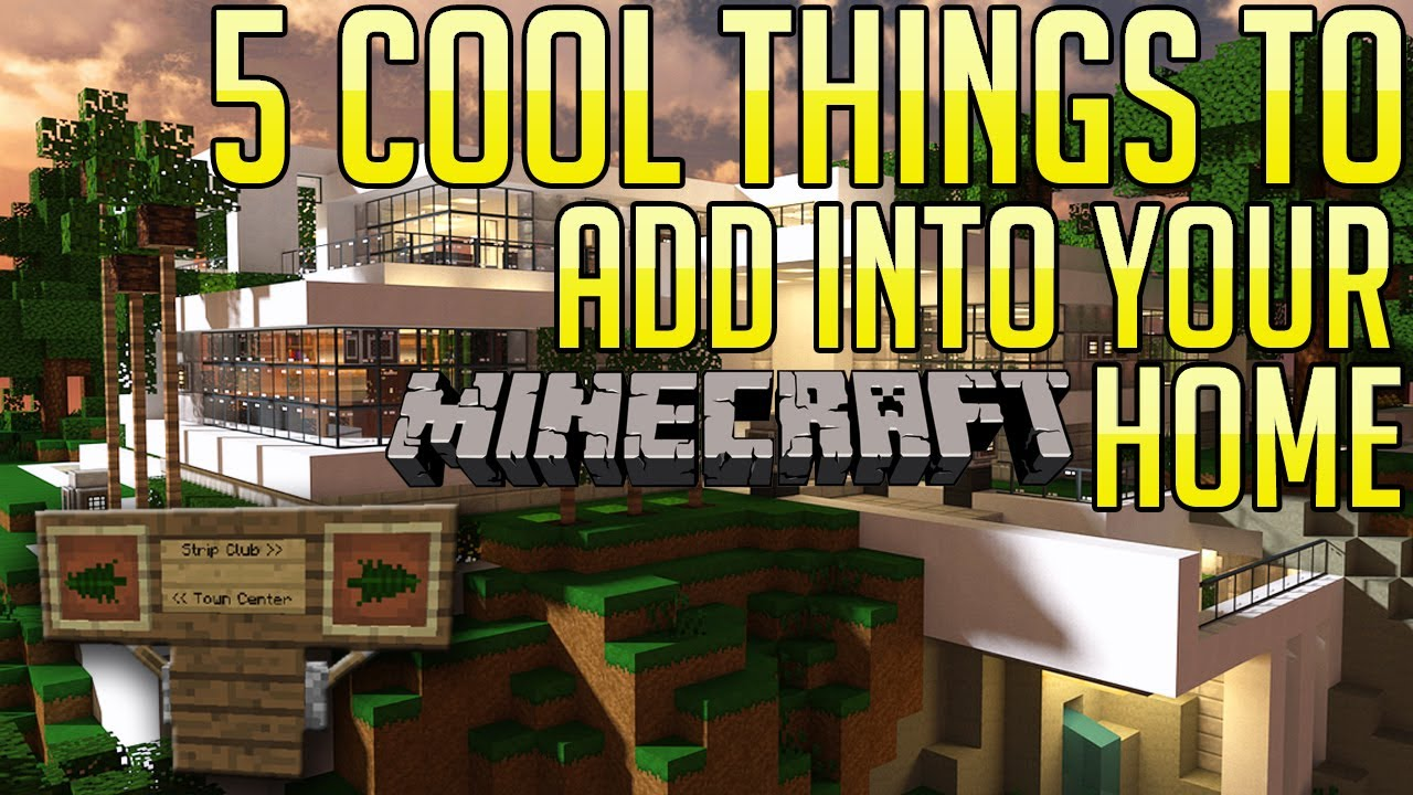 Minecraft 5 Cool Things to Add to Your HouseBase EP4  YouTube
