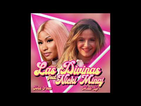 Las Divinas (feat Nicki Minaj) - [Mash Up]