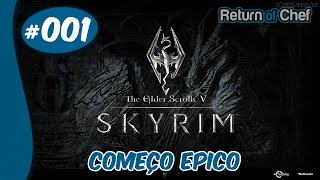 The Elder Scrolls V - Skyrim GamePlay [ PT-BR] #1 Começo Epico