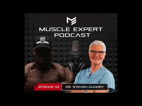 "Dr. Steven Gundry, Rethinking Everything You Knew About A ""Healthy Diet """