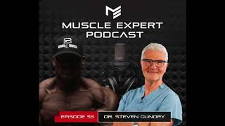 """Dr. Steven Gundry, Rethinking Everything You Knew About A """"Healthy Diet """""""