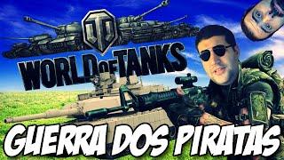 Guerra dos Piratas - WORLD OF TANKS
