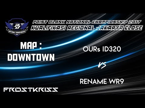 PBNC 2017 CLOSE QUALIFIER JAKARTA |  OURs ID320 vs RENAME WR9 - MAP DOWNTOWN