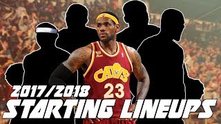 BEST NBA Starting Lineups 2017/2018 Predictions, Projections!
