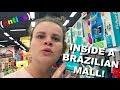 (antics) INSIDE A BRAZILIAN MALL