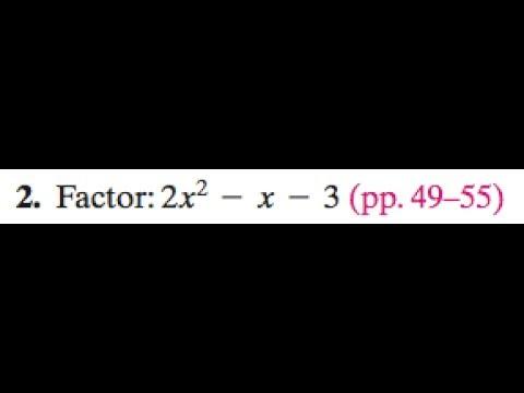 Factor 2x^2 - x - 3