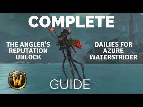 Step By Step Guide- Unlock FISHING DAILIES! The Angler's Rep - Azure Waterstrider Mount