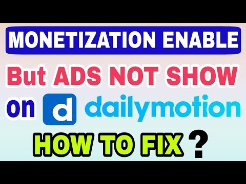 Monetization Enable On Dailymotion Channel But Ads Are Not Showing | How To Solve