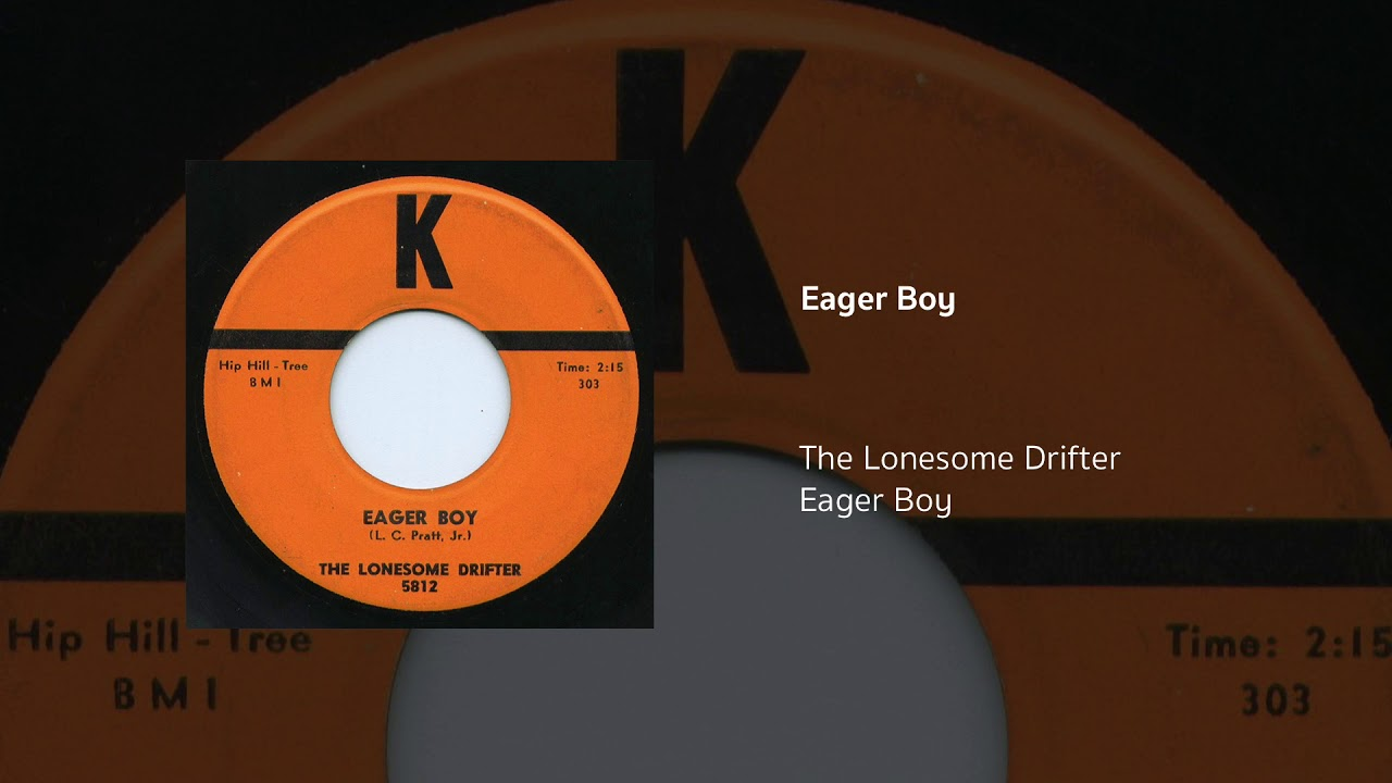 Eager Boy The Lonesome Drifter Youtube