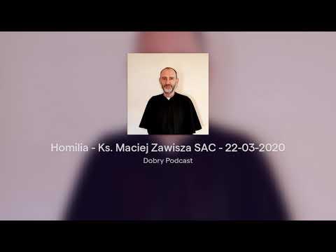Homilia: Ks. Maciej Zawisza SAC - IV Niedziela Wielkiego Postu - (22.03.2020)