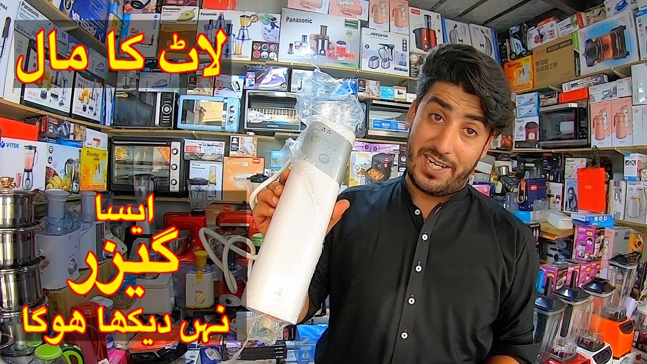 AMAZING GEYSER FOR HOME | NEW VARIETY OF KITCHEN ELECTRONIC APPLIANCES |KARKHANO MARKET| CLOTH LOVER