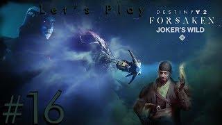 Destiny 2: Jokers Wild [Xbox One] - Part 16 -  Invitation of the Nine #8 & Zero Hour Fail