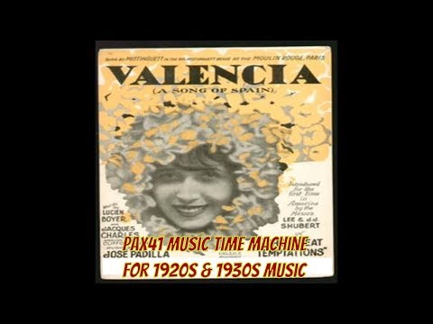1920s Music Of The Revelers -- Valencia (A Song of Spain) @Pax41