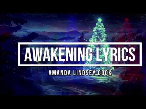 Awakening (Lyrics) - Amanda Lindsey Cook Mp3