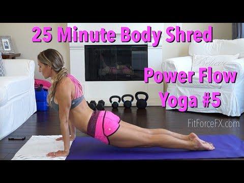 25 Minute Body Shred Yoga: Power Yoga Flow No.5 #yogasculpt #yogatone #cardioyoga #weightlossyoga