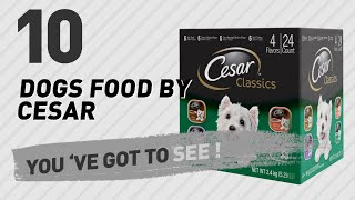 Dogs Food By Cesar // Top 10 Most Popular
