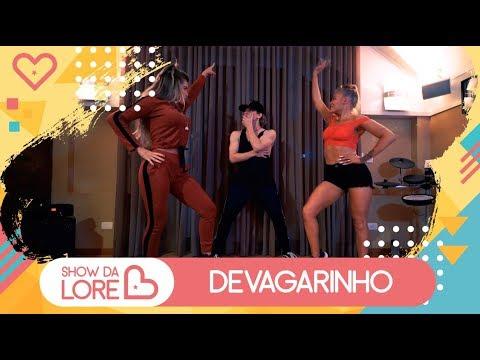 Devagarinho - Luisa Sonza - Lore Improta  Coreografia
