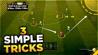 3 Simple Attacking Tricks to Use & Become Better Players on FIFA 17 - HOW TO CREATE GOAL CHANCES