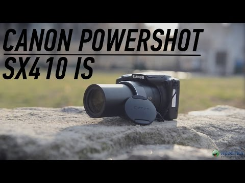 Canon PowerShot SX410 IS: обзор фотоаппарата