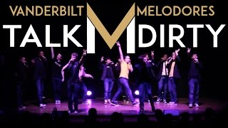 Talk Dirty (Jason Derulo) - Melodores A Cappella Cover at Meloroo 2014